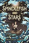 Spindlefish and Stars by Christiane M. Andrews