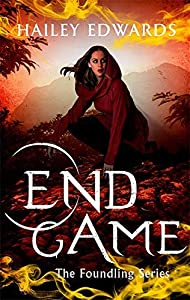 End Game (The Foundling, #5)