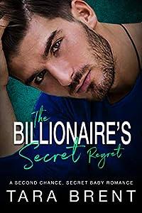 The Billionaire's Secret Regret