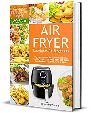 Air Fryer Cookbook For Beginners New Healthy Easy Low Carb