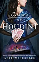 A la caza de Houdini (Stalking Jack the Ripper, #3)