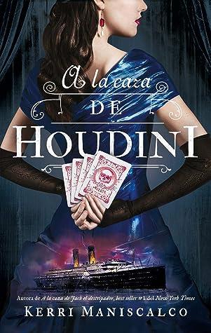A la caza de Houdini (Stalking Jack the Ripper, #3)
