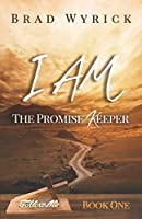 I Am the Promise Keeper
