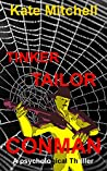 Tinker Tailor Conman: A Psychological Crime Thriller