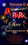 A SPARK OF HOPE VOLUME II