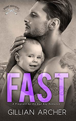 Fast (Burns Brothers, #2)