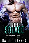 In the Solace (Metahuman Files #6)