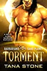 Torment (Barbarians of the Sand Planet #3)