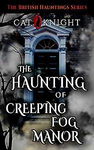 The Haunting of Creeping Fog Manor