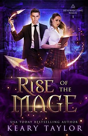 Rise of the Mage (Resurrecting Magic #1)