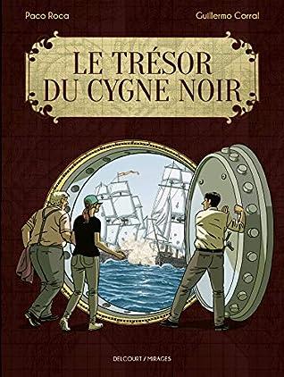 Le Trésor du Cygne noir by Paco Roca