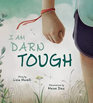 I Am Darn Tough by Licia Morelli