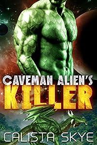 Caveman Alien's Killer (Caveman Aliens #11)