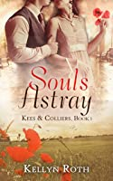 Souls Astray (Kees & Colliers, #1)