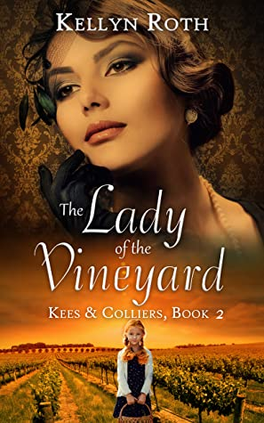 The Lady of the Vineyard  (Kees & Colliers, #2)