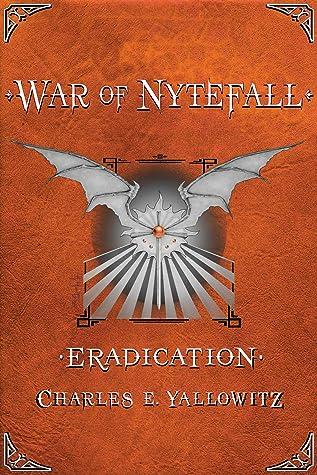 Eradication by Charles E. Yallowitz