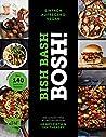 Bish Bash Bosh! einfach – aufregend – vegan – Der Sunday-Times-#1-Bestseller: Gönn dir! Über 140 neue Soulfood-Rezepte