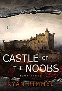 Castle of the Noobs (Noobtown, #3)
