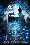Three For A Funeral (Black Crow Chronicles Book 3)