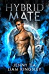 Hybrid Mate (Everglow Pack, #3)