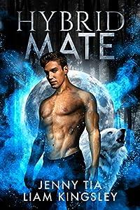 Hybrid Mate (Everglow Pack, #3)