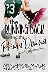 The Running Back and the Prima Donna (The Ballerina Academy, #2)