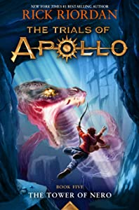 The Tower of Nero (The Trials of Apollo, #5)