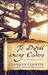 To Dwell Among Cedars (The Covenant House, #1)