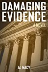 Damaging Evidence: A Novel (Goodlove and Shek, #3