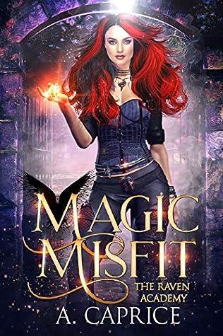 Magic Misfit (Raven Academy #1)