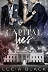 Capital Lies (Their First Lady #3)