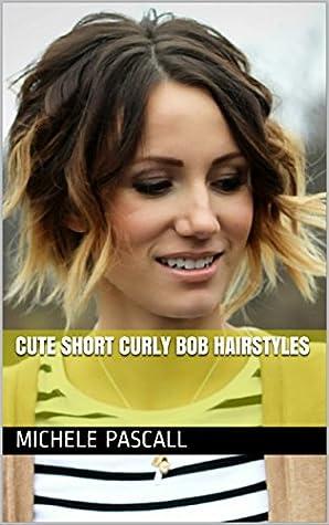 Cute Short Curly Bob Hairstyles