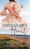 A Smuggler's Heart (Gentlemen of the Coast, #1)