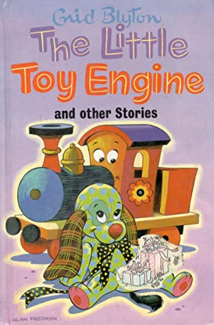 The Little Toy Engine and Other Stories by Enid Blyton