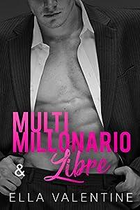 Multimillonario & Libre