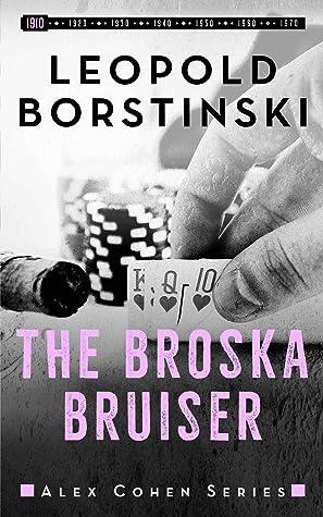 The Broska Bruiser (Alex Cohen, #0)