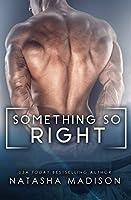 Something So Right (Something So #1)
