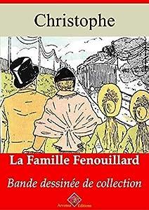 La Famille Fenouillard – suivi d'annexes: Nouvelle édition 2019