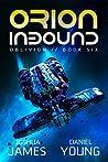 Orion Inbound (Oblivion Book 6)