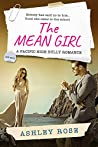The Mean Girl: A Pacific High School Bully Romance (A Pacific High Series Book 3)