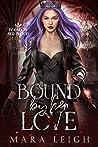 Bound by Her Love (Bound by Her Blood, #4)