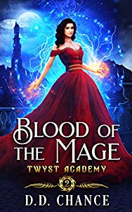 Blood of the Mage (Twyst Academy Book 2)