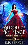 Blood of the Mage (Twyst Academy, #2)