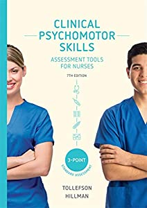 Clinical Psychomotor Skills (3-Point): Assessment Tools for Nurses with Online Study Tools for 24 Months