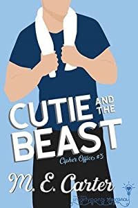 Cutie and the Beast (Cipher Office, #3)