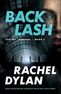 Backlash (Capital Intrigue, #2)