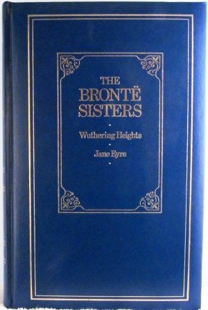 The Brontë Sisters by Emily Brontë