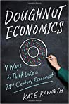 Doughnut Economics by Kate Raworth