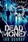 Dead Money: (John Rader Thrillers Book 2) (John Rader Series)