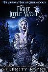 Fight Little Wolf (Aurora Marelup #3)